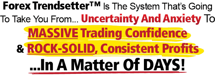Rock-Solid Trading Confidence
